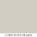 new wave of jazz